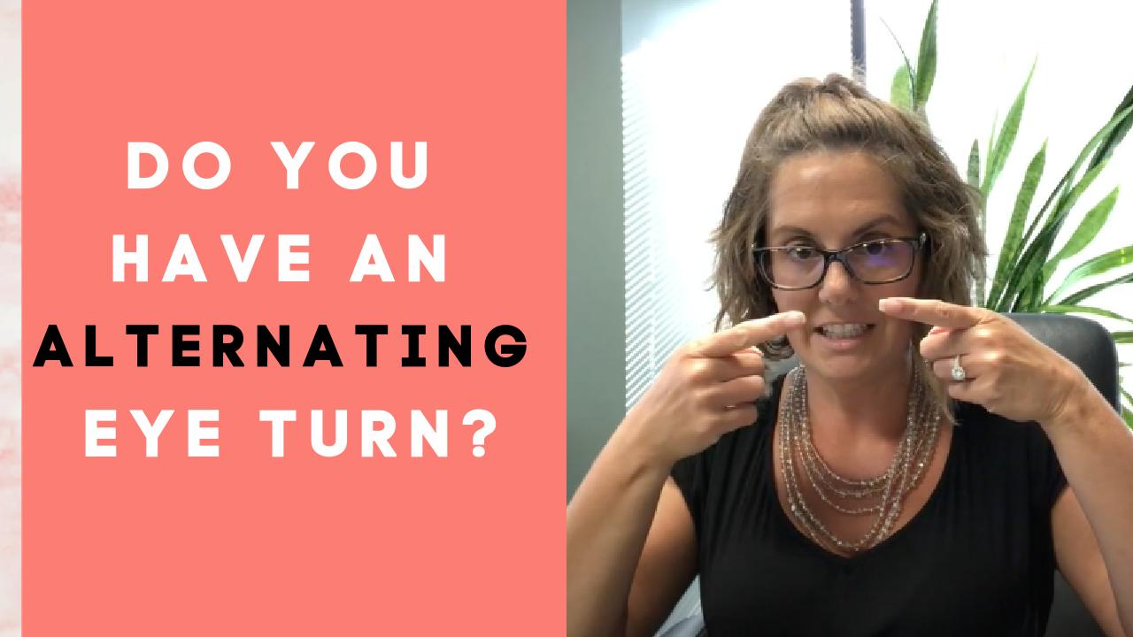 Ask Dr. Julie: Can You Treat Alternating Strabismus?
