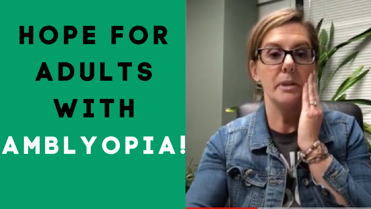 Ask Dr. Julie: Is There Hope For An Adult With Amblyopia?